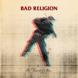 Bad Religion : The Dissent of Man