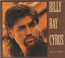 Billy Ray Cyrus : Busy Man
