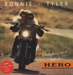 bonnie tyler holding out for a hero 39 91 single spirit. Black Bedroom Furniture Sets. Home Design Ideas