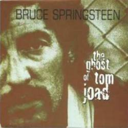 Bruce Springsteen : The Ghost of Tom Joad (MCD)