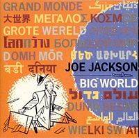 Joe Jackson : Big World