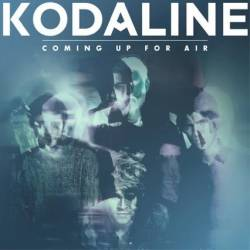 Kodaline : Coming Up for Air