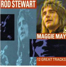 Rod Stewart : Maggie May