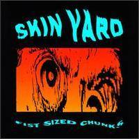 Skin Yard : Fist Sized Chunks