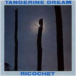 Tangerine Dream : Ricochet
