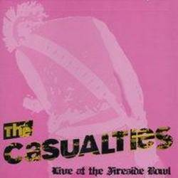 The Casualties : Live at the Fireside Bowl