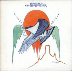 The Eagles : On the Border
