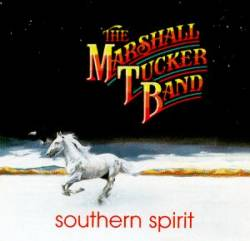 The Marshall Tucker Band : Southern Spirit