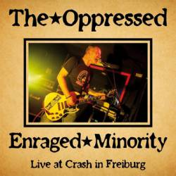 The Oppressed : Live At Crash in Freiburg