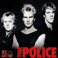The Police : The 50 Greatest Songs