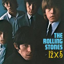 The Rolling Stones : 12x5