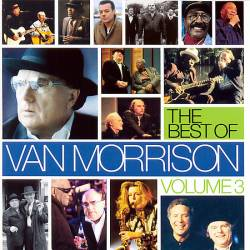 Van Morrison : The Best Of - Volume 3