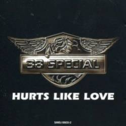 38 Special : Hurts Like Love