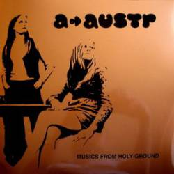 A-Austr : Musics from Holy Ground
