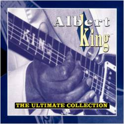 Albert King : the Ultimate Collection