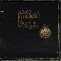 Alice In Chains : Music Bank
