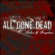 All Gone Dead : Fallen & Forgotten