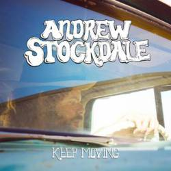 Andrew Stockdale : Keep Moving