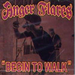 Anger Flares : Begin to Walk