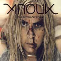 Anouk : For Bitter or Worse