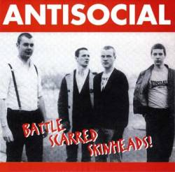 Antisocial : Battle Scarred Skinheads