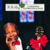 BB King : A Christmas Celebration of Hope