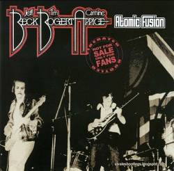 Beck Bogert Appice : Atomic Fusion