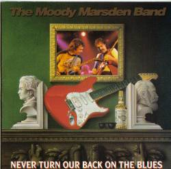 Bernie Marsden : Never Turn Our Back On The Blues