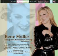 Bette Midler : Bette Midler Sings the Rosemary Clooney Songbook