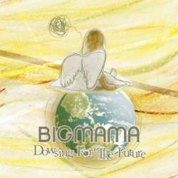 Bigmama : Dowsing for the Future