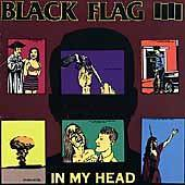 Black Flag : In My Head