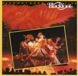 Blackfoot : Highway Song Live