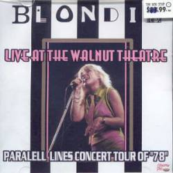 Blondie : Live at the Walnut Theatre