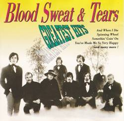 Blood, Sweat And Tears : Greatest Hits