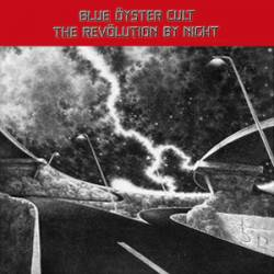 Blue Öyster Cult : The Revölution by Night