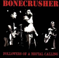 Bonecrusher : Followers of a Brutal Calling