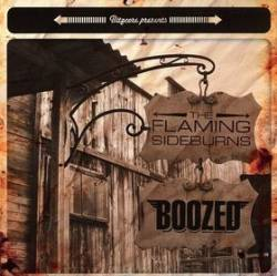 The Flaming Sideburns - Boozed