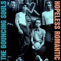 Bouncing Souls : Hopeless Romantic