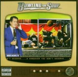 Bowling For Soup : A Hangover You Don't Deserve