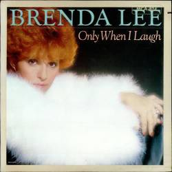 Brenda Lee : Only When I Laught