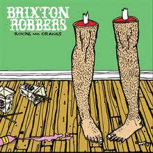 Brixton Robbers : Rocks and Cranes