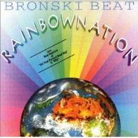 Bronski Beat : Rainbow Nation