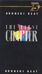 Bronski Beat : The First Chapter