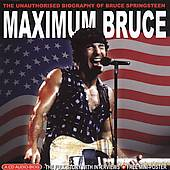 Bruce Springsteen : Maximum Bruce