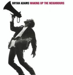 Bryan Adams : Waking Up the Neighbours