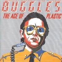 Buggles : The Age of Plastic