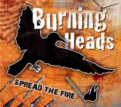 Burning Heads : Spread The Fire
