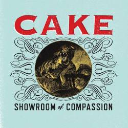 Cake : Showroom of Compassion