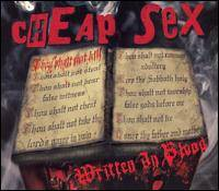 Cheap Sex : Written in Blood