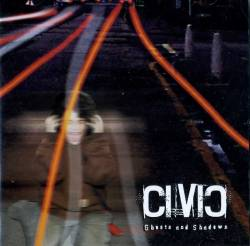 Civic : Ghosts and Shadows